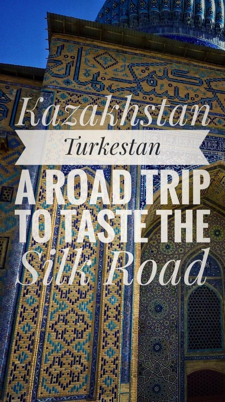 travel silk road turkestan kazakhstan