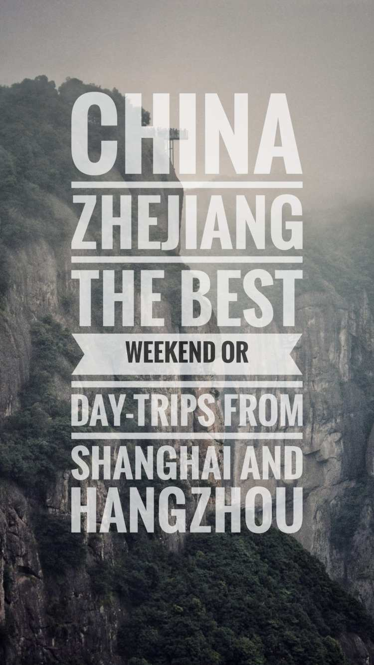 best weekend day trip shanghai hangzhou