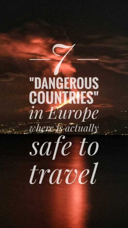dangerous countries europe