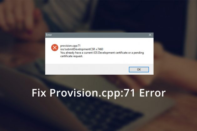 Hướng dẫn khắc phục lỗi provision cpp:71 and provision cpp