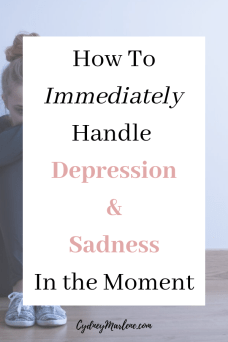 how to handle depression in the moment