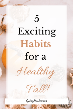 5 exciting habits for a healthy fall