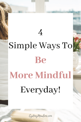 how to be more mindful every day