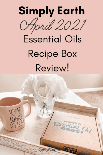 Simply Earth Essential Oils April 2021 Box