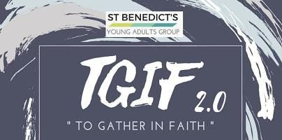 St Benedict's Young Adults Group To Gather in Faith 2.0