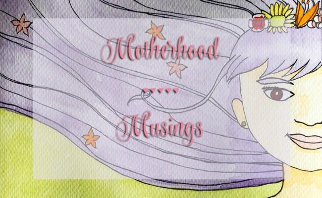 motherhood musings