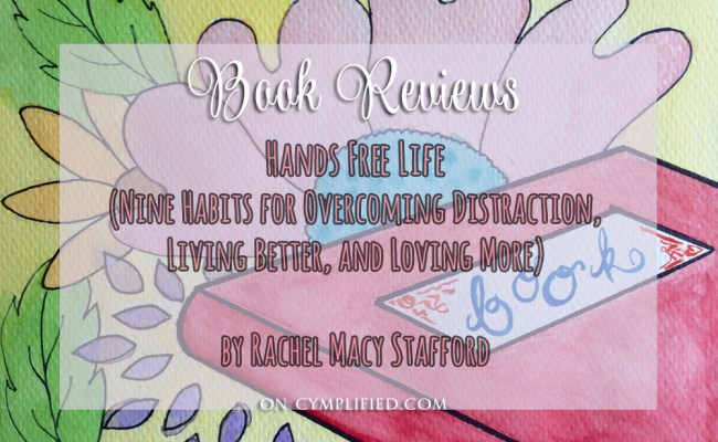hands free life book review