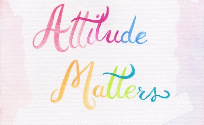 attitude matters