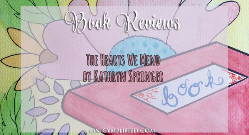 book reviews the hearts we mend