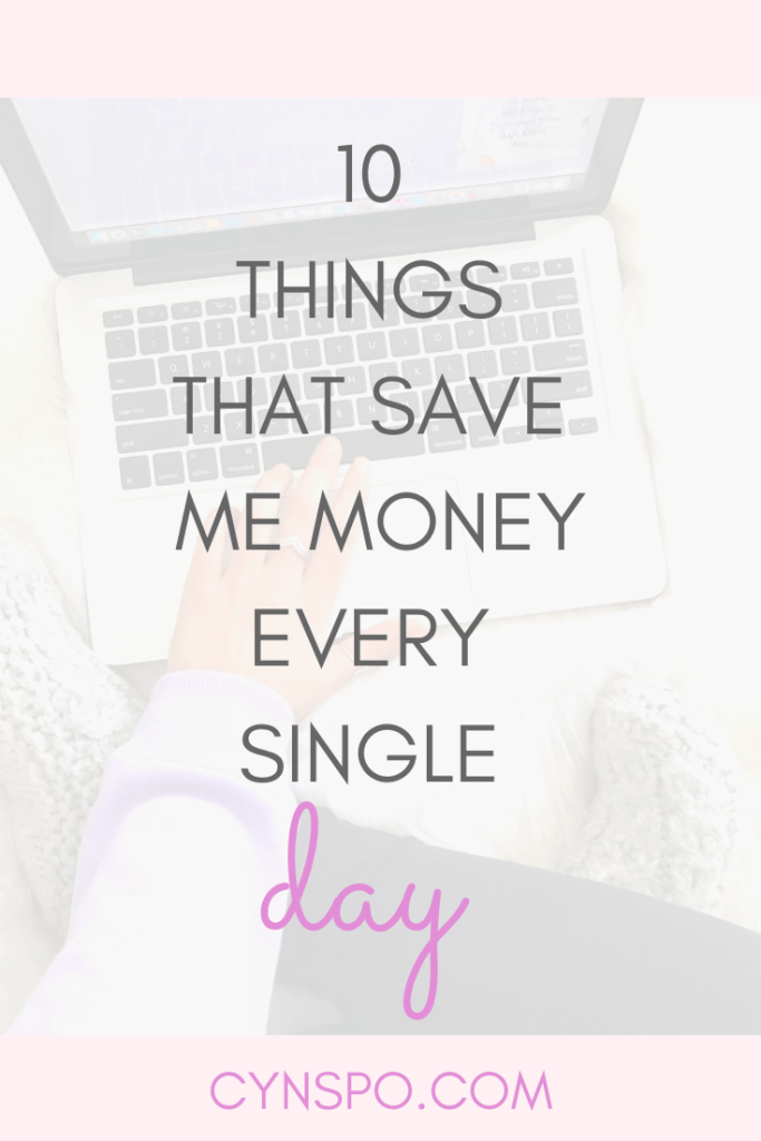 10 Things That Save Me Money Every Single Day