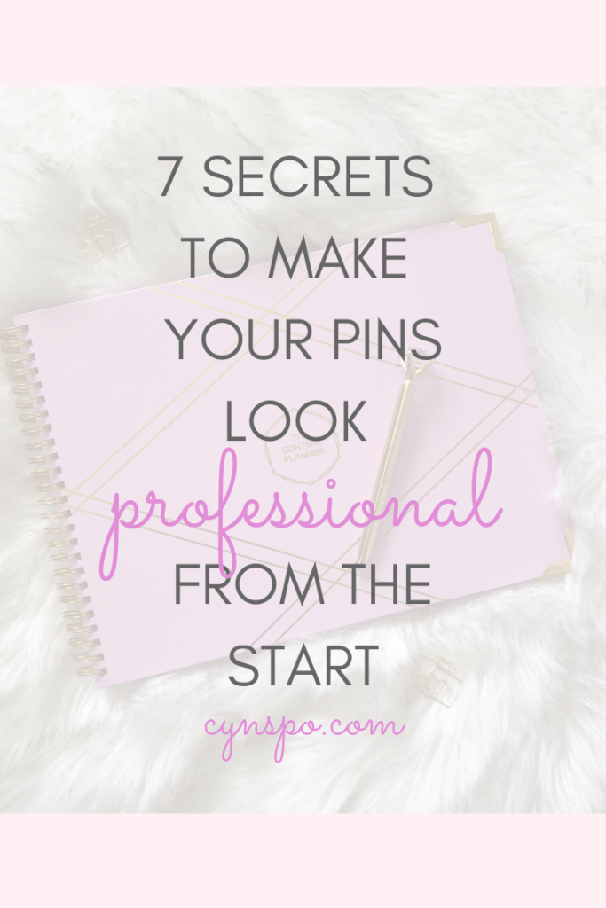 7 secrets to make your pins look professional from the start. The content planner flat lay.