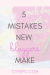 5 Mistakes New Bloggers Make