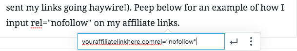"screenshot of adding rel=""nofollow"" to a link. important to know with affiliate marketing."