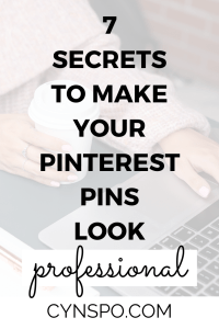 7 secrets to make your pinterest pins look professional pin cover.