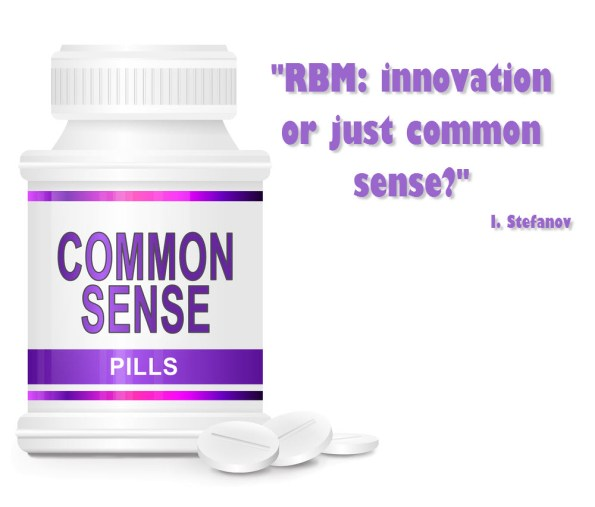 RBM is common sense