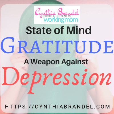Gratitude: A State of Mind & A Weapon Against Depression | A life of gratitude is a choice. You can choose to be happy with all that you have and all that you experience or you can choose to be a sour pus. For me, I choose a happy life, one filled with gratitude and devotion.