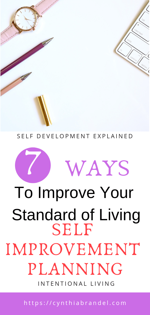 Self Improvement The Way To Live Intentionally | Do you find yourself struggling to make ends meat? Are you not living up to your full potential? It sounds like you need a self-development plan. Click through to read more…..