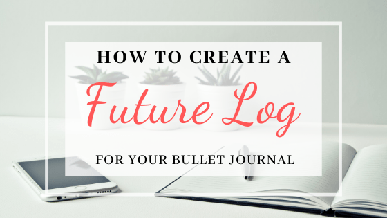 Bullet Journal Future Log Set Up