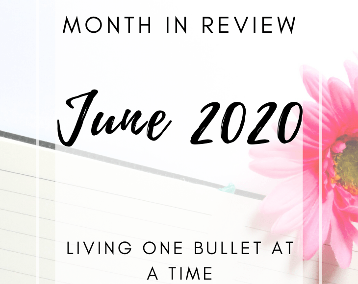 June 2020 End of Month Reflection