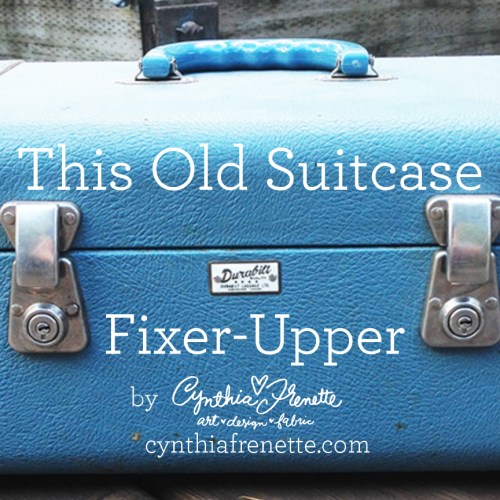 DIY Fixer Upper- the dirty, old, and stinky Suitcase edition