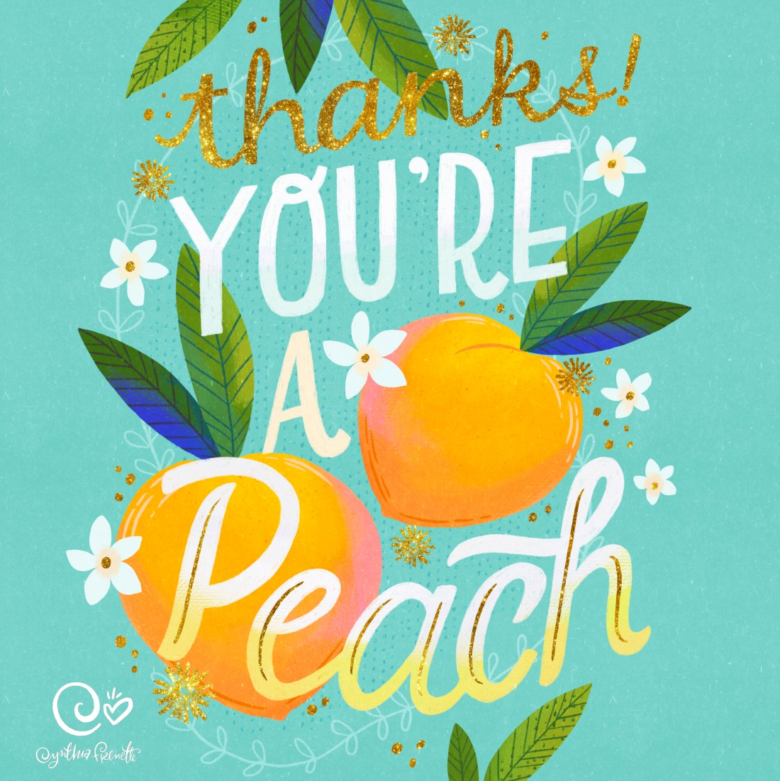 peaches with quote- thanks you're a peach