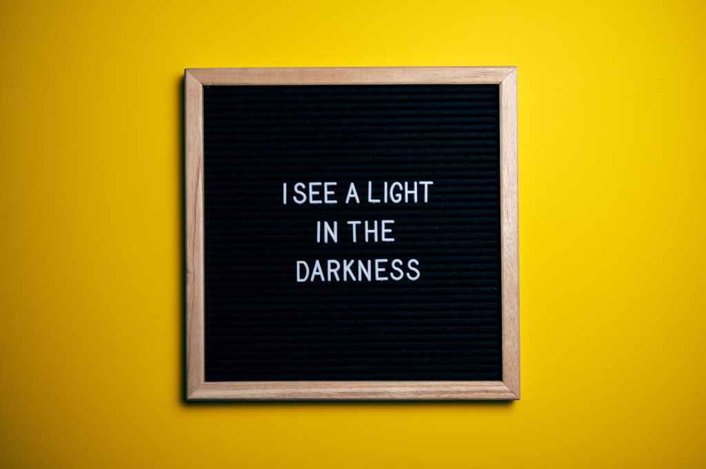 i see light in the darkness text