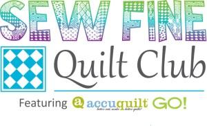 Sew Fine Quilt Club with Carol