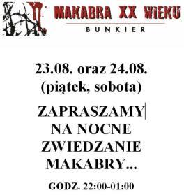2014.08.23 - nocne zwiedzanie Makabry XX wieku