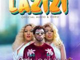 Download Mp3:- Charly Na Nina ft. Orezi – Lazizi