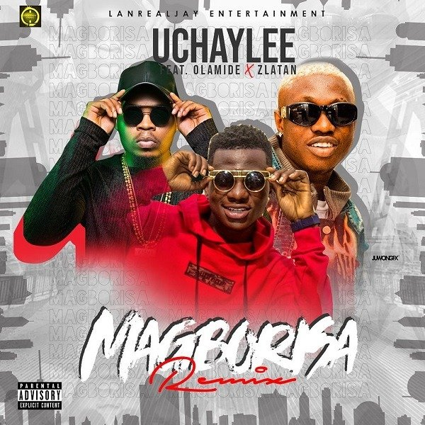 """Get this new single from UchayLee feat. Olamide, Zlatan – 'Magborisa (Remix)'. UchayLee drops the remix to his recently heard tagged """"Magborisa"""". On the remix to """"Magborisa"""", Singer collaborates with Olamide and rave existing apart from everything else rapper, Zlatan. RELATED: Destiny Boy feat. Small Doctor & Qdot – 'Hustle O (Remix)' The melody was delivered by Rexxie; while it was blended and aced by Spyritmix. Press play and download UchayLee feat. Olamide, Zlatan – 'Magborisa (Remix)' below."""