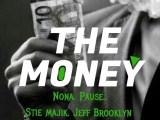 {HOT TRACK} PAUSE - MONEY