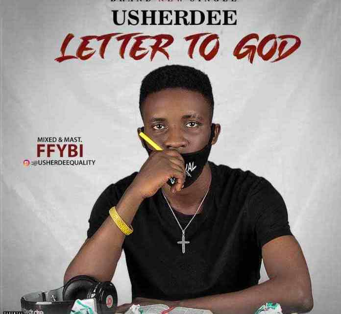 USHERDEE – LETTER TO GOD