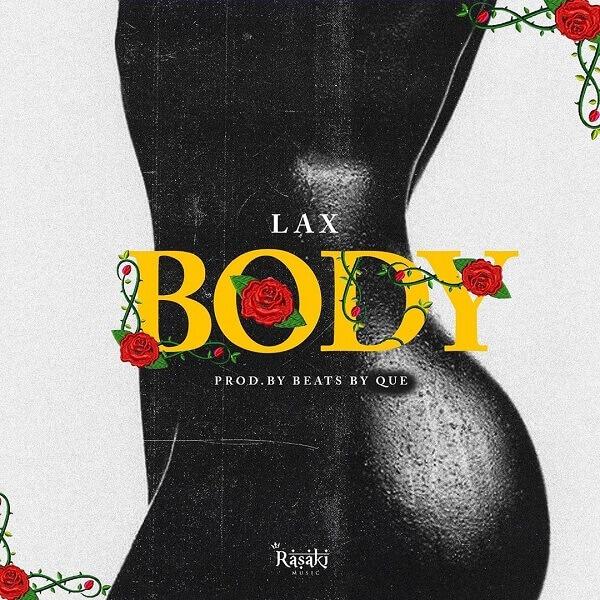 L.A.X – 'Body'