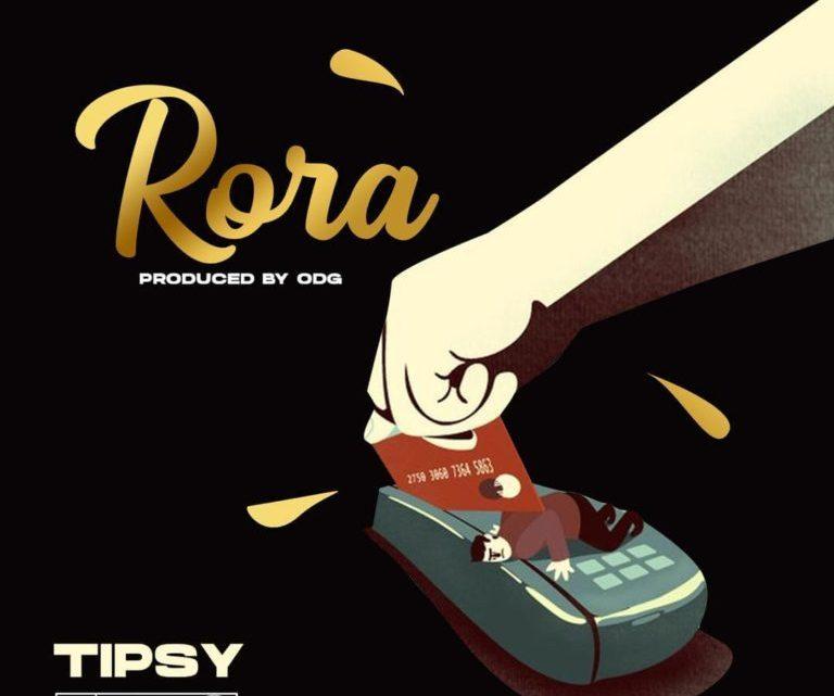 CYPHER9JA.COM Tipsy-–-Rora-768x768 Tipsy – 'Rora' MUSIC