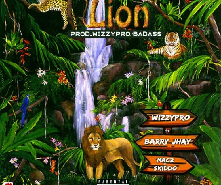 CYPHER9JA.COM WizzyPro-–-Lion-ft.-Barry-Jhay-Mac-2-Skido-768x768 WizzyPro feat. Barry Jhay, Mac 2 & Skido – 'Lion' MUSIC
