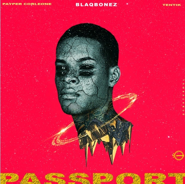 100 CROWNS - PASSPORT FT. PAYPER CORLEONE X BLAQBONEZ X TENTIK