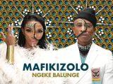 {MUSIC} Mafikizolo – Ngeke Balunge