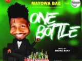 [Music] Mayowa Bae – One Bottle