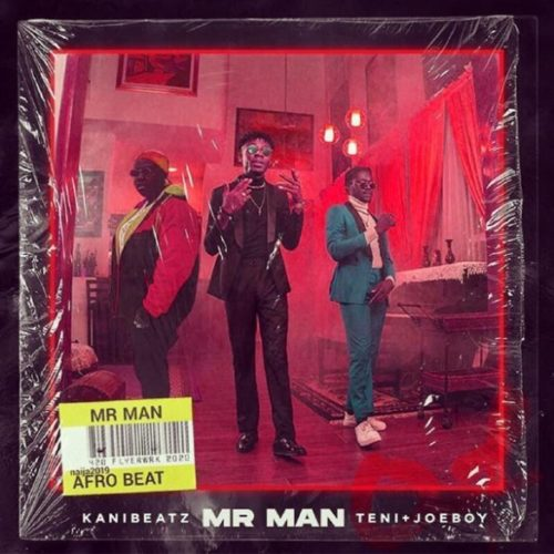 [MUSIC & VIDEO] Teni x Joeboy x Kani Beatz – Mr Man