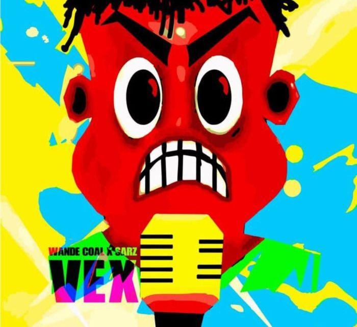CYPHER9JA.COM Wande-Coal-X-Sarz-–-Vex {Music} Wande Coal X Sarz – Vex MUSIC