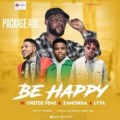 {Music} Package AOC Ft. Oritse Femi x Zamorra x Lyta – Be Happy