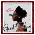 {TRENDING MP3} HBee – Good Feeling
