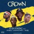 {MUSIC} Vlamjonzing – Crown Ft. Mr Bee Mohbad & Diamond Jimma