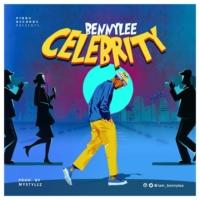 DOWNLOAD (Music) Bennylee - Celebrity