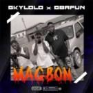 {Music} Skylolo Ft. Gbafun – Magbon