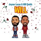 {Mp3 Download} Joyner Lucas & Will Smith – Will (Remix)