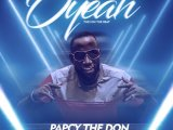 {Music} Papcy The Don Ft. Blackboy – O'Yeah