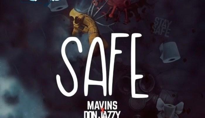 {Mp3 Download} Mavins Ft. Don Jazzy & Falz – Safe
