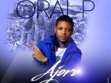{Music} Oral P – Ajoro