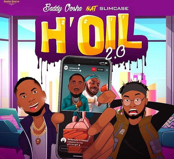 {Music} Baddy Oosha Ft. Slimcase – H'oil (Remix)
